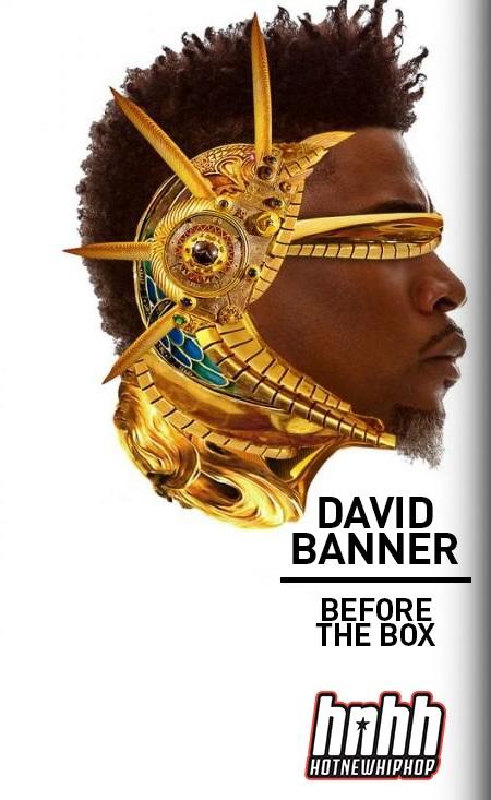 David banner fucking